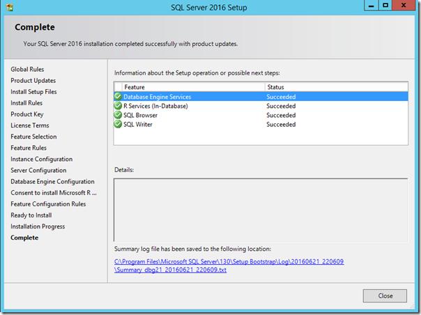 SQL Server 2016 Installation Complete