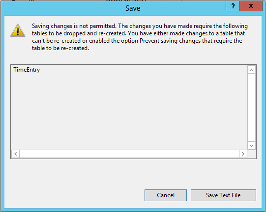 SQL Server Saving Changes is not Permitted Warning
